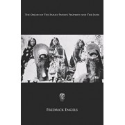The Origin of the Family, Private Property and the State, Paperback/Frederick Engels
