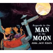 Regards to the Man in the Moon, Hardcover