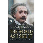 The World as I See It, Hardcover/Albert Einstein