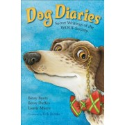Dog Diaries: Secret Writings of the Woof Society, Paperback