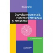Dezvoltare personala vindecare emotionala si maturizare
