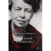 The Autobiography of Eleanor Roosevelt, Paperback/Eleanor Roosevelt
