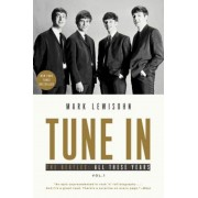 Tune in: The Beatles: All These Years, Paperback