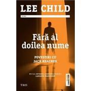 Fara al doilea nume/Lee Child