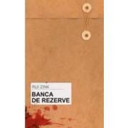 Banca de rezerve - Rui Zink