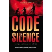 Code of Silence: Living a Lie Comes with a Price, Paperback/Tim Shoemaker