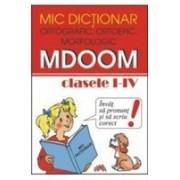 Mic dictionar ortografic, ortoepic, morfologic.