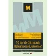10 ANI DE OLIMPIADE BALCANICE ALE JUNIORILOR.