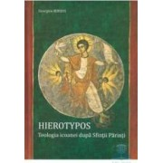 Hierotypos. Teologia Icoanei Dupa Sfintii Parinti - Georgios Kordis