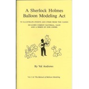 Manual of Balloon Modeling Vol 3 - A Sherlock Holmes Balloon Mod