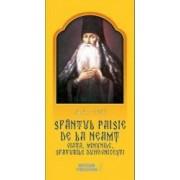 Sfantul Paisie de la Neamt. Viata minunile sfaturile duhovnicesti - Ciprian Voicila