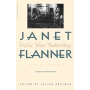 Paris Was Yesterday: 1925-1939, Paperback/Janet Flanner