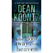 One Door Away from Heaven, Paperback/Dean Koontz