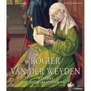Van Der Weyden. Masters of Netherlandish Art