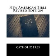 New American Bible Revised Edition, Paperback/Catholic Pres