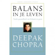 Balans in je leven - Deepak Chopra