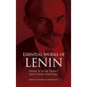 "Essential Works of Lenin: ""What Is to Be Done?"" and Other Writings, Paperback"