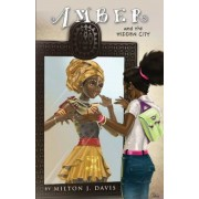Amber and the Hidden City, Paperback