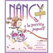 Nancy la Elegante y la Perrita Popoff = Fancy Nancy and the Posh Puppy, Hardcover
