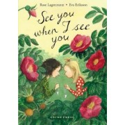 See You When I See You, Hardcover