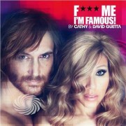 Video Delta Guetta,David - Fuck Me I'm Famous 2012 - CD