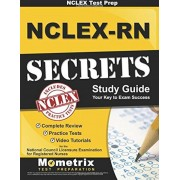 NCLEX Review Book: NCLEX-RN Secrets Study Guide: Complete Review, Practice Tests, Video Tutorials for the NCLEX-RN Examination, Paperback