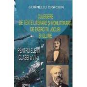 Culegere de texte literare si nonliterare de exercitii jocuri si glume cls 7 - Corneliu Craciun