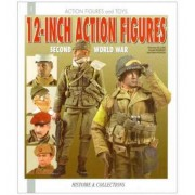 12 INCH FIGURINES Soldiers of World War II (Action Figures & Toys S.) Jean-Marie Mongin, Raymond Giuliani