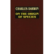 On the Origin of Species: A Facsimile of the First Edition, Hardcover