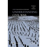 Understanding Civil War: Europe, Central Asia, and Other Regions: Evidence and Analysis