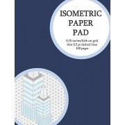 Isometric Paper Pad: Graph Paper Pad (3D Sketchbook) 0,25 Inches (Between Lines) 100 Isometric Grid Pages (Thin 0,5 PT Dashed Grid). Non-Pe, Paperback/Graph Books Club