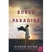 The Bones of Paradise, Paperback/Jonis Agee