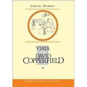 Viata lui David Copperfield, Vol. 2/Charles Dickens