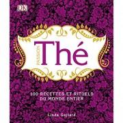 Divers Passion Thé - 100 recettes et rituels du monde entier