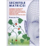 Secretele matricei - Frances Fox