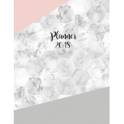 2018 Planner: Marble Daily Planner with Weekly Monthly Calendar and At-A-Glace 2018-2019 Calendars, Geometric Grey Pink Hexagonal: 1, Paperback