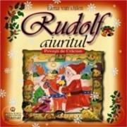 Rudolf aiuritul. Povesti de Craciun/Elena van Dallen