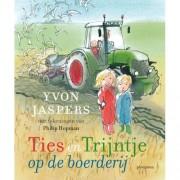 Ties en Trijntje: Ties en Trijntje op de boerderij - Yvon Jaspers