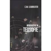 Introducere in teosofie - C.W. Leadbeater