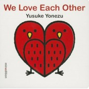 We Love Each Other, Hardcover