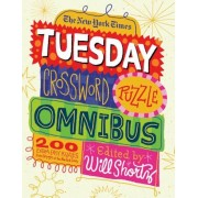 The New York Times Tuesday Crossword Puzzle Omnibus: 200 Easy Puzzles from the Pages of the New York Times, Paperback