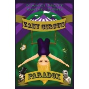 Zany Circus: Paradox