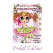 Sherri Baldy My-Besties Ella Bella Buttons and Bows Coloring Book Pocket Edition: Yay! Now My-Besties Ella Bella Buttons and Bows Coloring Book Comes, Paperback/Sherri Ann Baldy