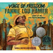 Voice of Freedom: Fannie Lou Hamer: The Spirit of the Civil Rights Movement, Paperback/Carole Boston Weatherford