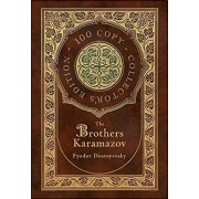 The Brothers Karamazov (100 Copy Collector's Edition), Hardcover/Fyodor Dostoevsky