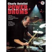 Schott Music Power Drums, Training, Tipps Charly Antolini, Buch/CD