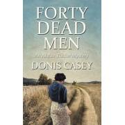 Forty Dead Men, Paperback/Donis Casey