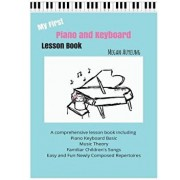 My First Piano and Keyboard Lesson Book, Paperback/Megan Auyeung