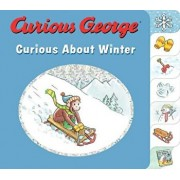 Curious George Curious about Winter/H. A. Rey