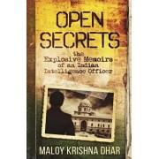 Open Secrets: The Explosive Memoirs of an Indian Intelligence Officer, Paperback/Mainak Dhar